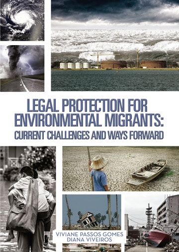 Legal Protection for environmental migrants: current challenges and Ways Forward