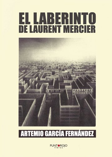 El Laberinto de Laurent Mercier